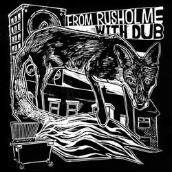 from_rusholme_with_dub