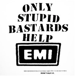 only_stupid_bastards_help_emi
