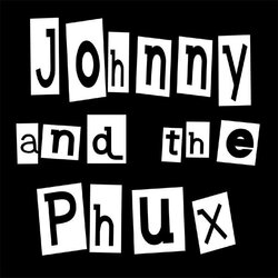 johnny_and_the_phux