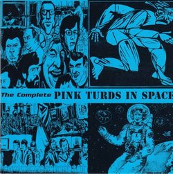 the_complete_pink_turds_in_space